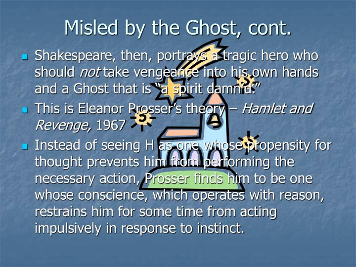 Misled by the Ghost, cont.