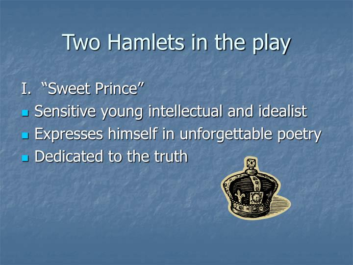 Two hamlets in the play