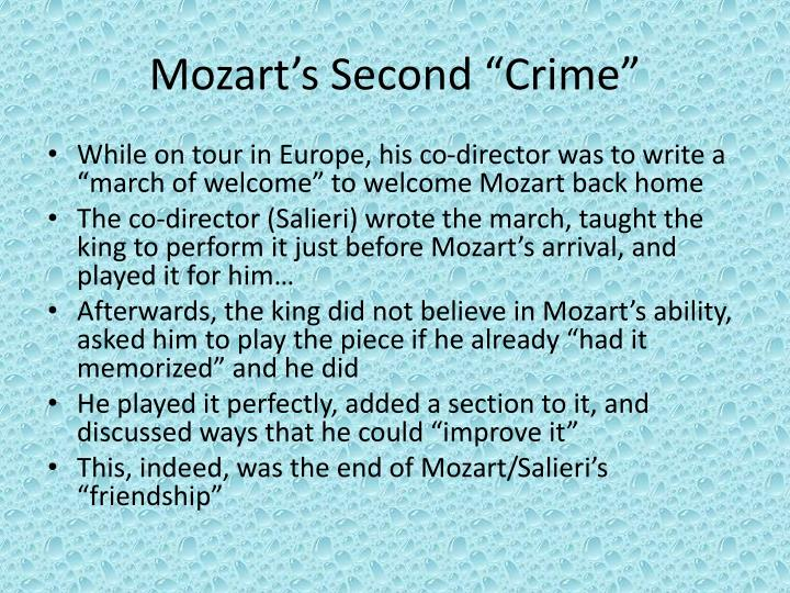 "Mozart's Second ""Crime"""