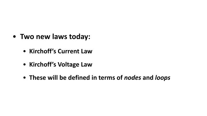Two new laws today: