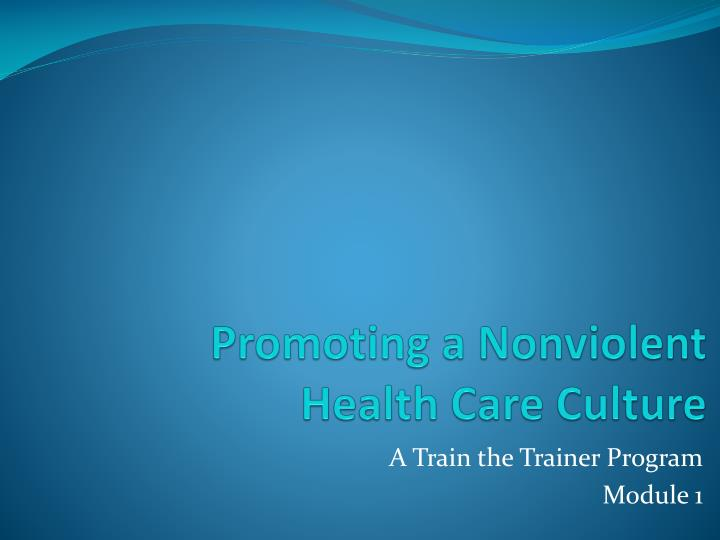 promoting a nonviolent health care culture n.