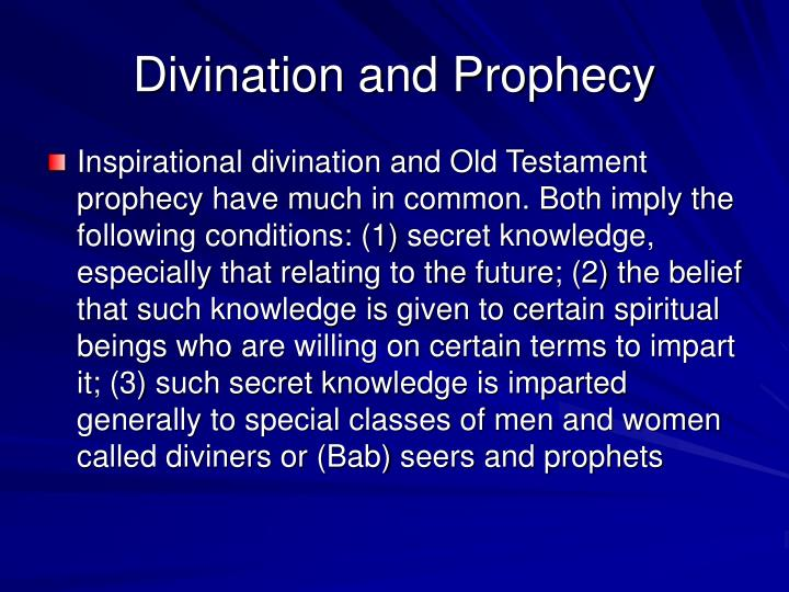 Divination and Prophecy