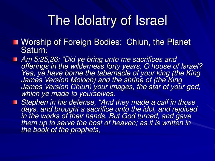 The Idolatry of Israel