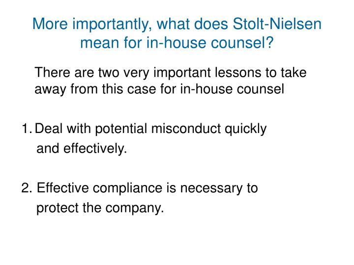 More importantly, what does Stolt-Nielsen mean for in-house counsel?