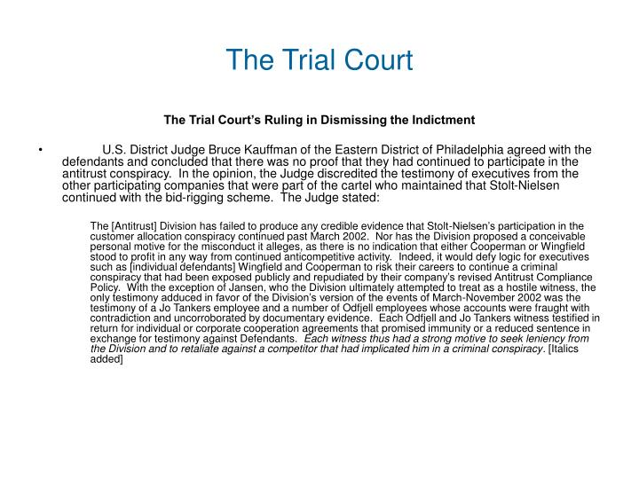 The Trial Court