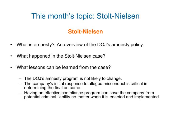 This month's topic: Stolt-Nielsen
