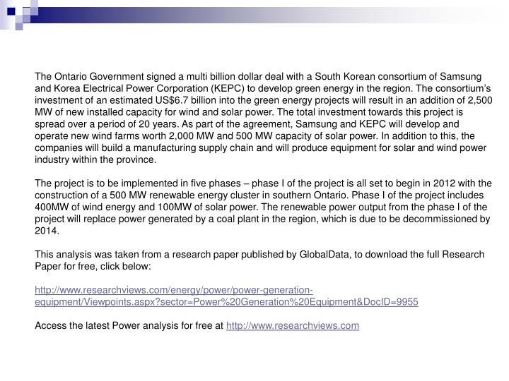 The Ontario Government signed a multi billion dollar deal with a South Korean consortium of Samsung ...