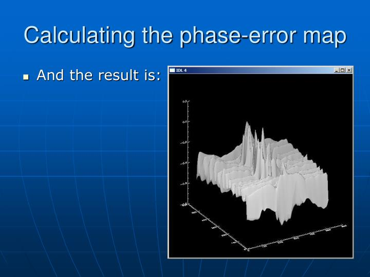 Calculating the phase-error map