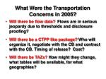 what were the transportation concerns in 2005