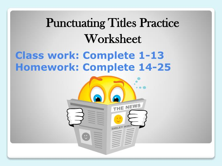 Punctuating Titles Practice
