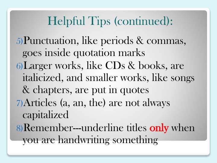 Helpful Tips (continued):