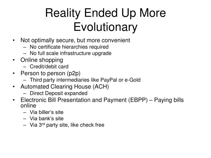 Reality Ended Up More Evolutionary