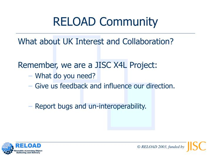 RELOAD Community