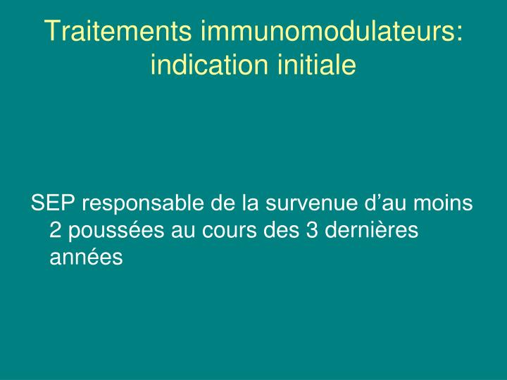 Traitements immunomodulateurs: