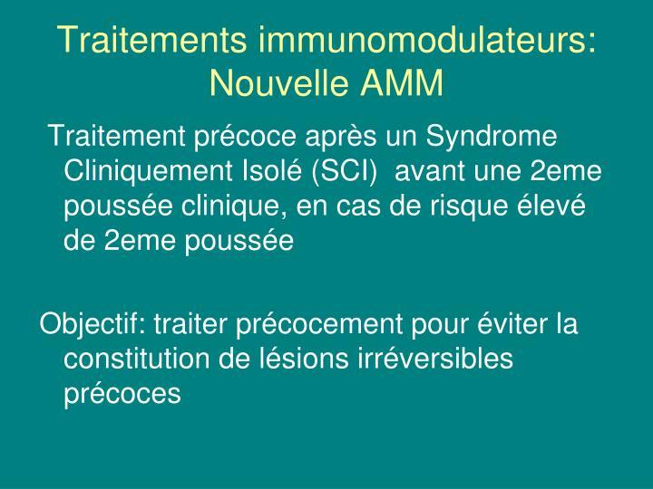 Traitements immunomodulateurs: Nouvelle AMM