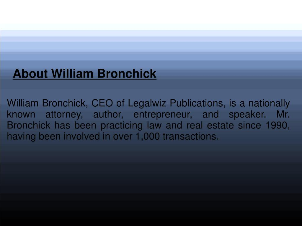 About William Bronchick