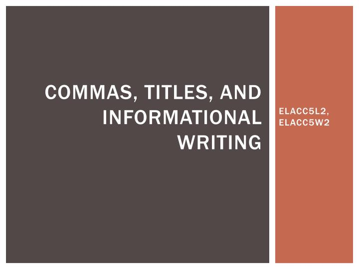 commas titles and informational writing n.