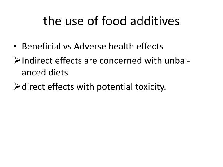 the use of food additives