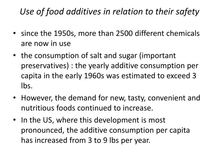 Use of food additives in relation to their safety