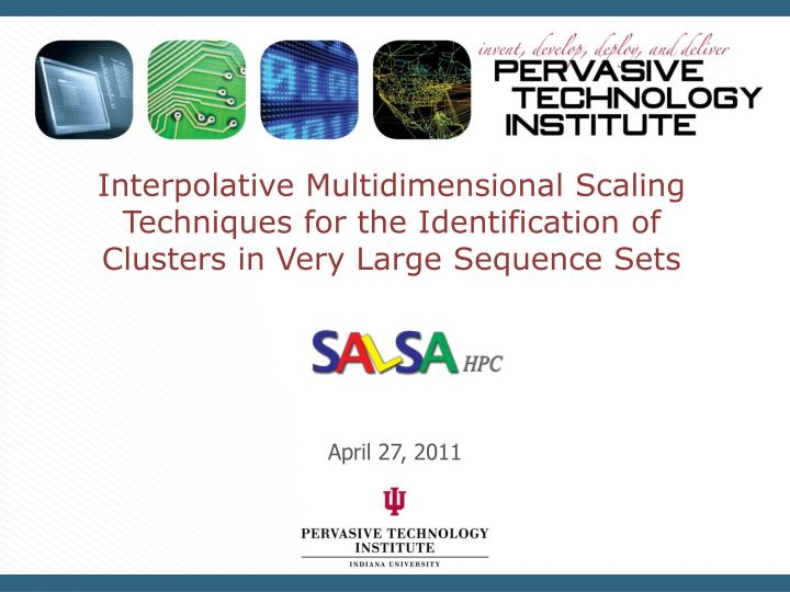 Interpolative Multidimensional Scaling Techniques for the Identification of Clusters in Very Large S...