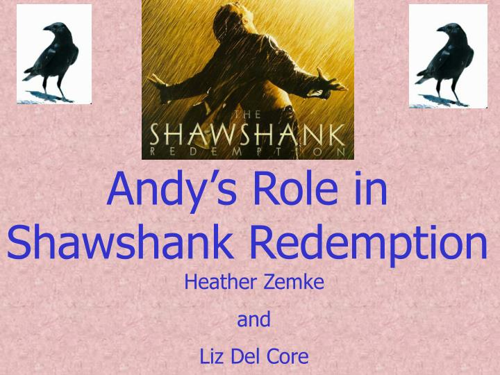 shawshank redemption essay- theme of hope The theme of hope in the shawshank redemption the theme of hope in the shawshank redemption a romantic hero is a man that is superior in degree to other men and his environment, whose life is a sequence of adventures.