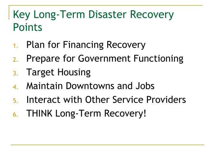 Key Long-Term Disaster Recovery Points