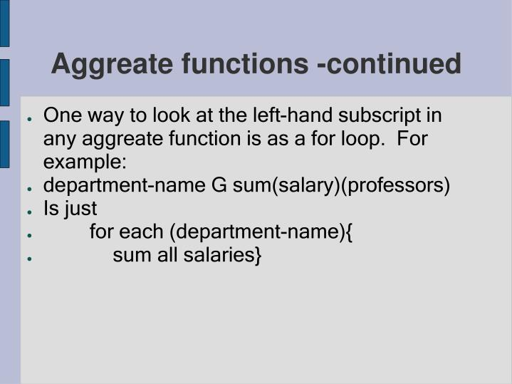 Aggreate functions -continued
