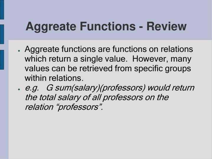 Aggreate Functions - Review