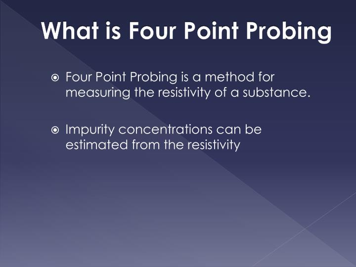 What is four point probing