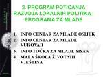 2 program poticanja razvoja lokalnih politika i programa za mlade