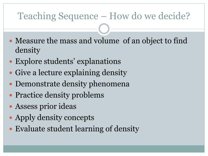 Teaching Sequence – How do we decide?