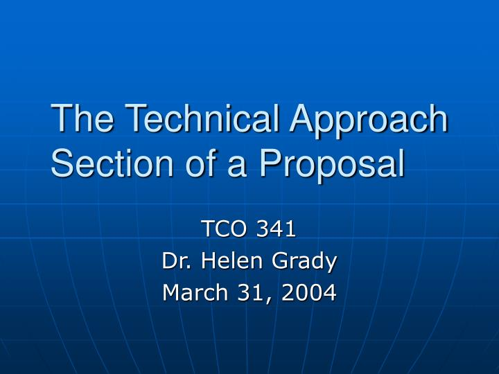 the technical approach section of a proposal n.