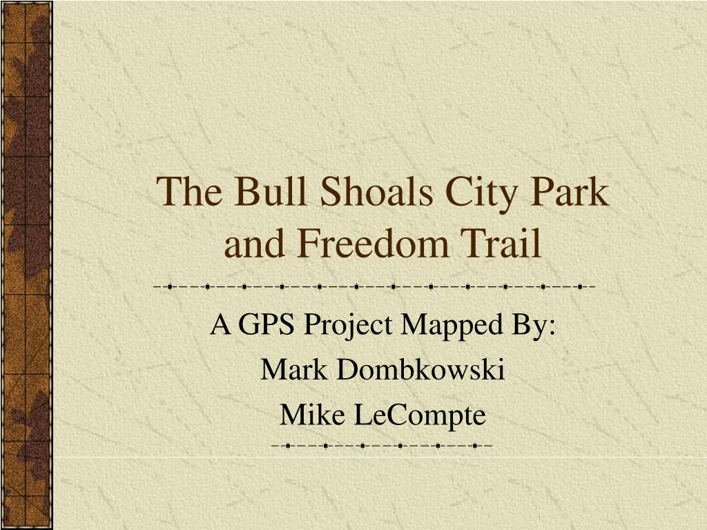 the bull shoals city park and freedom trail l.