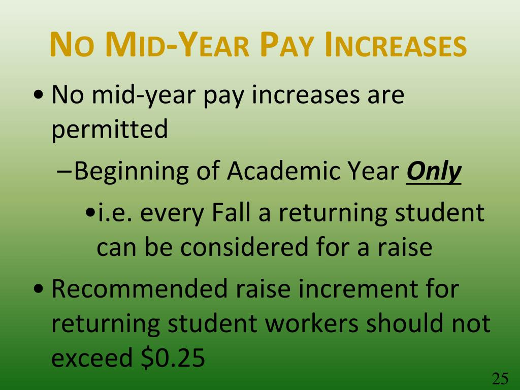 No Mid-Year Pay Increases