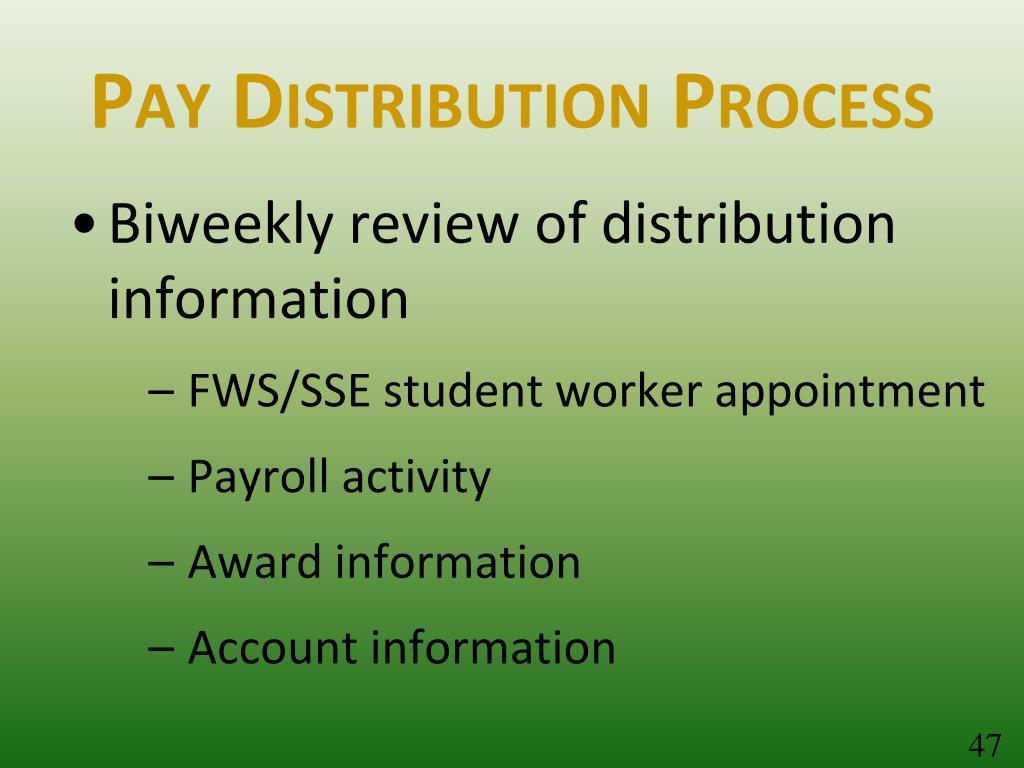 Pay Distribution Process