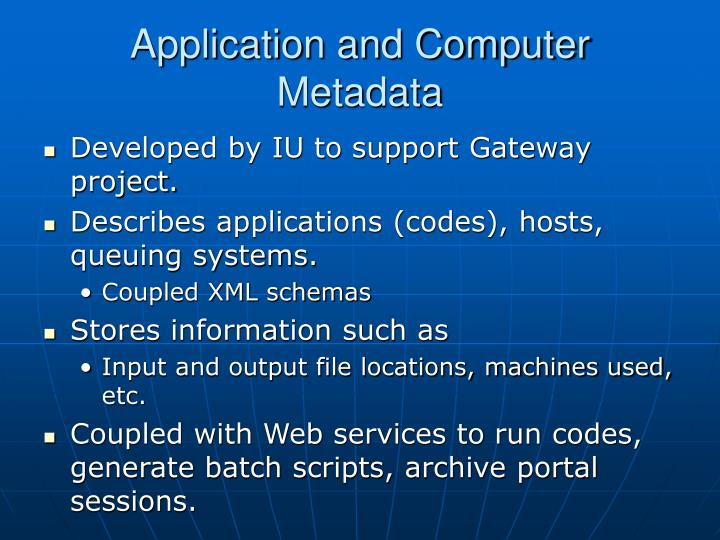 Application and Computer Metadata