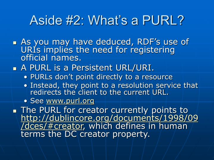 Aside #2: What's a PURL?