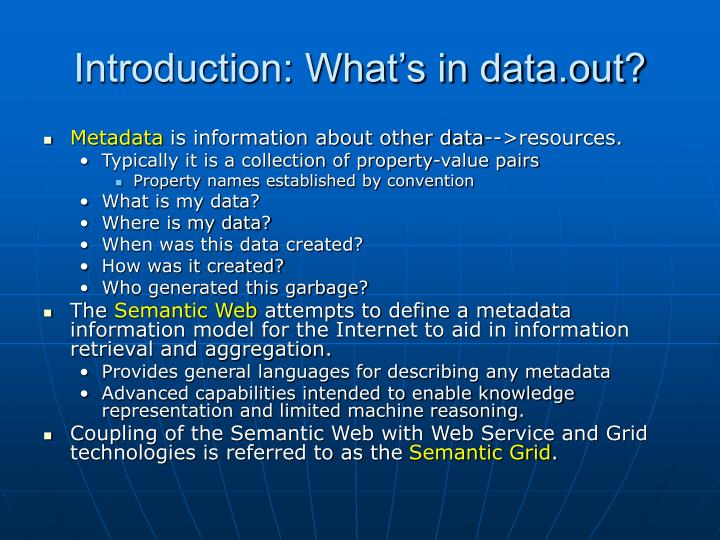 Introduction what s in data out
