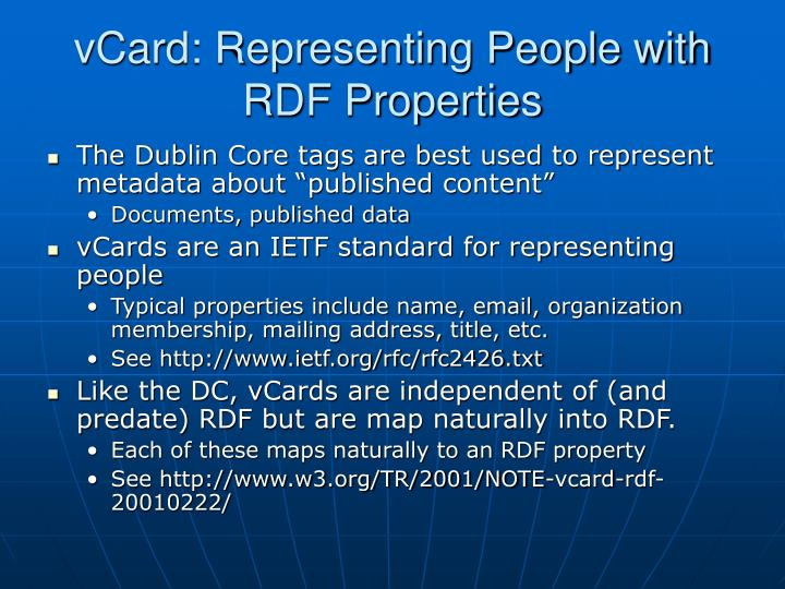 vCard: Representing People with RDF Properties