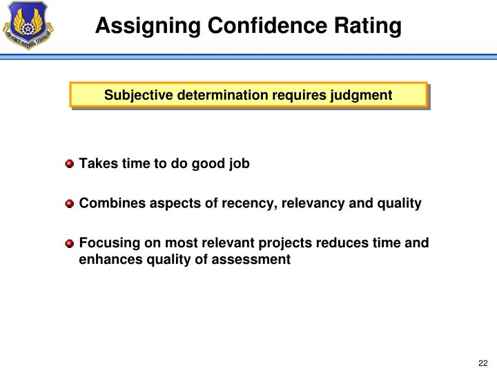 Assigning Confidence Rating