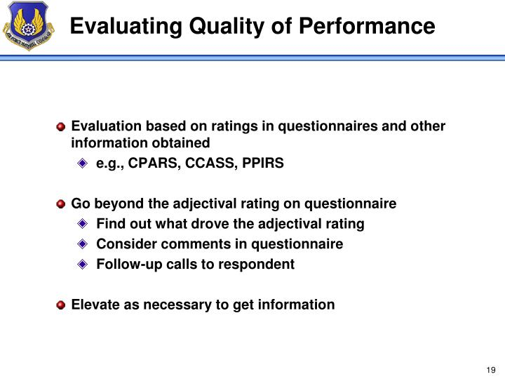 Evaluating Quality of Performance