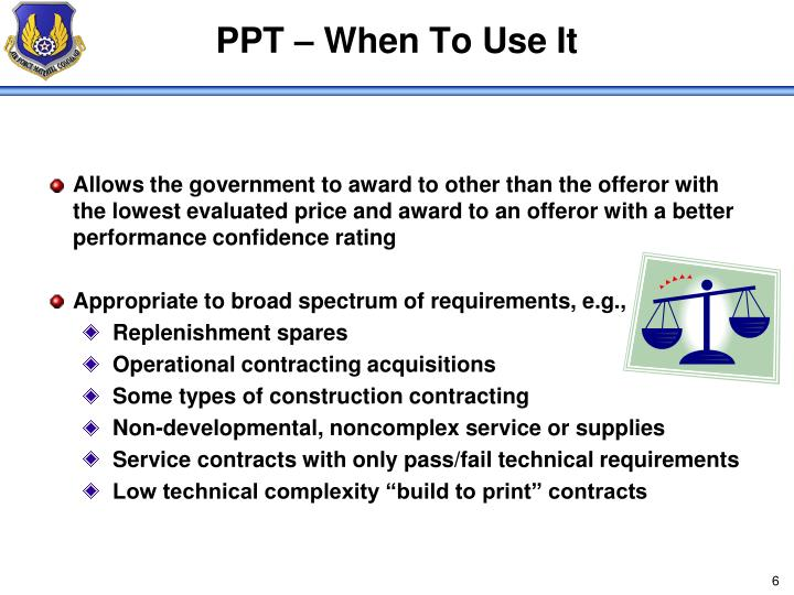 PPT – When To Use It