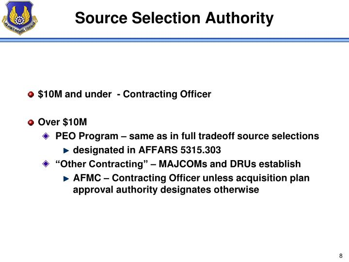 Source Selection Authority