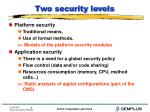 two security levels