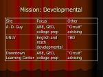 mission developmental