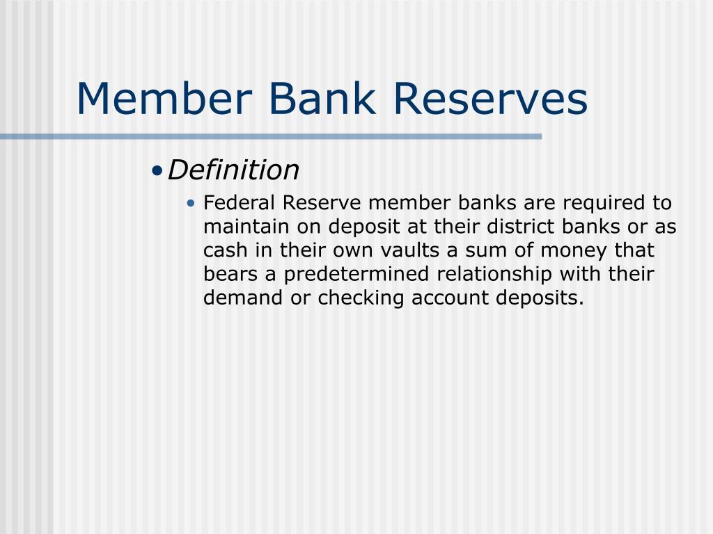 Member Bank Reserves