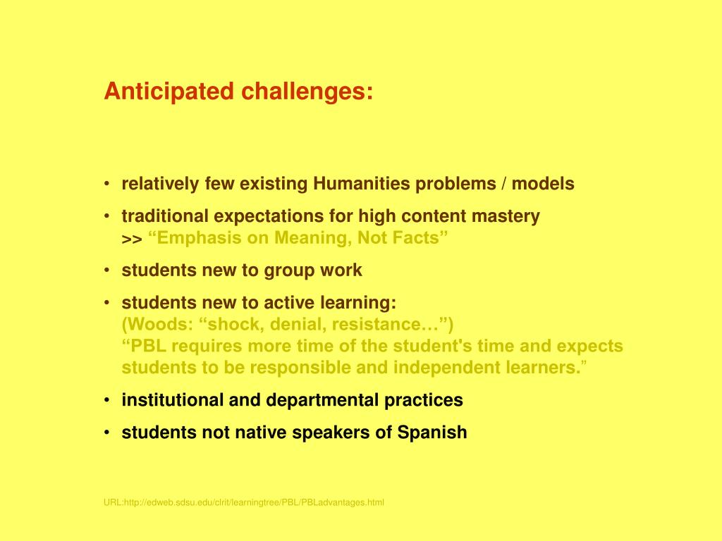 Anticipated challenges: