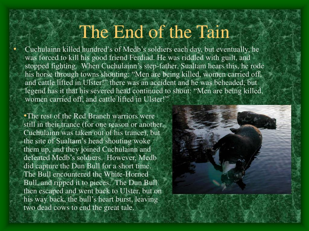 The End of the Tain