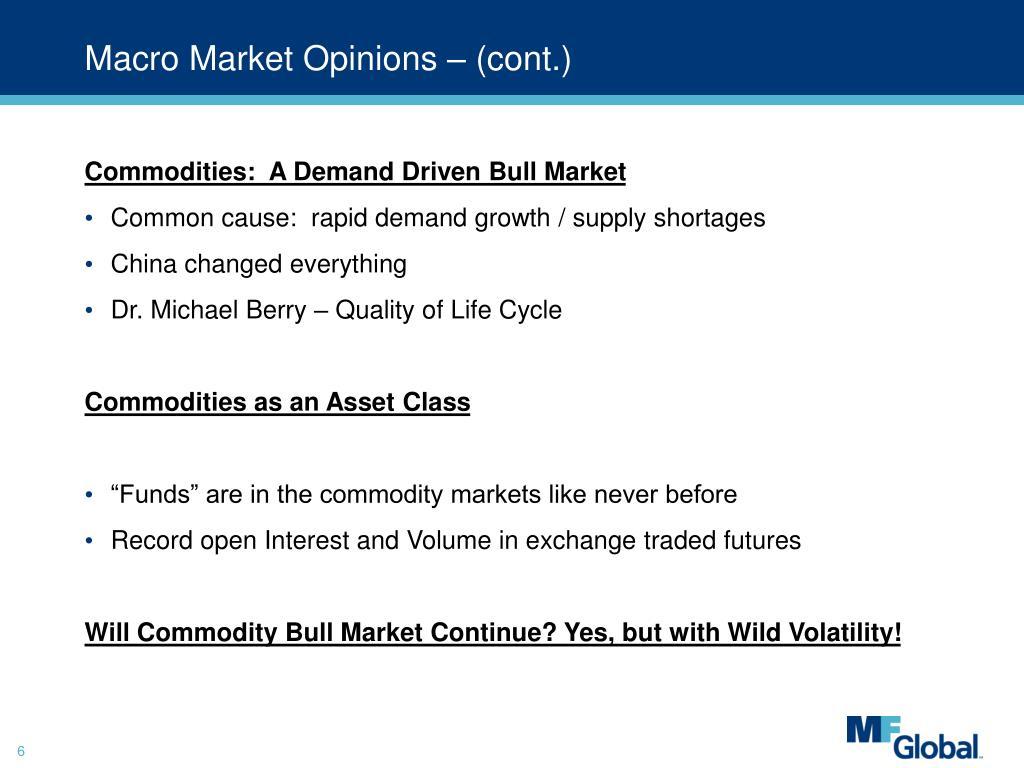 Macro Market Opinions – (cont.)