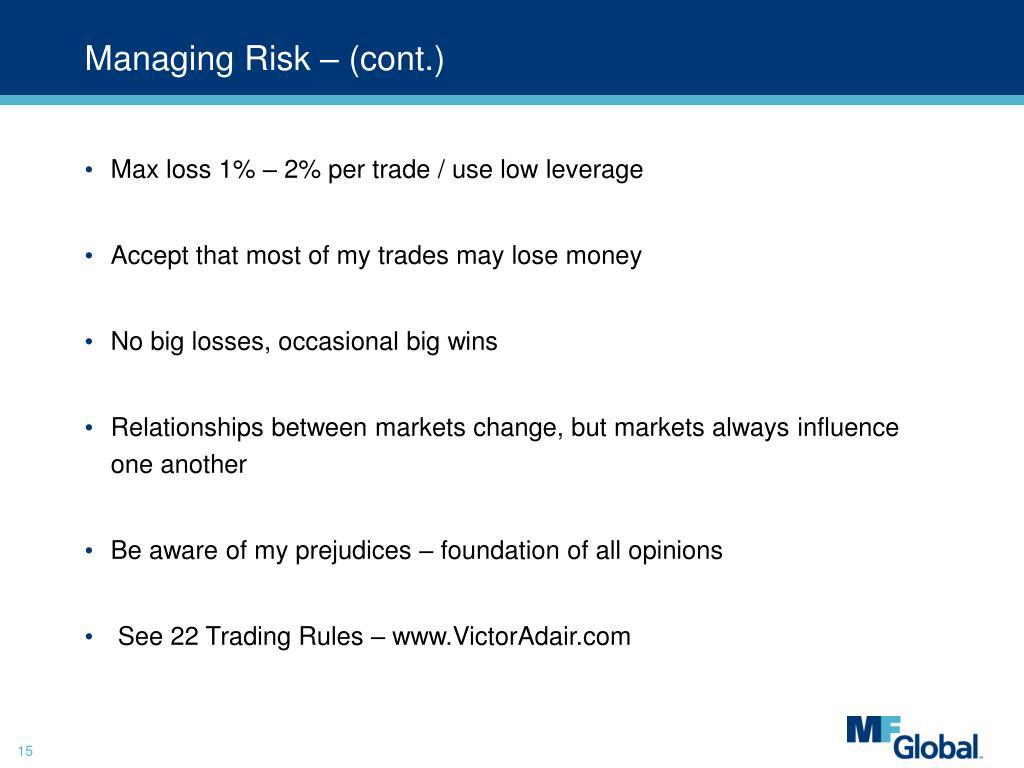 Managing Risk – (cont.)